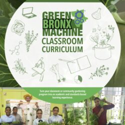 Green Bronx Machine Classroom Curriculum