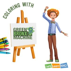 Coloring with Green Bronx Machine: Let's Learn NYC